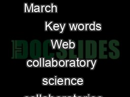 Journal of Digital Information Management Volume  Number  March                    Key words Web collaboratory  science collaboratories humanities collaboratories Reviewed and accepted  Jan   Collabo