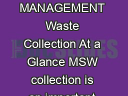 WHAT A WASTE A GLOBAL REVIEW OF SOLID WASTE MANAGEMENT Waste Collection At a Glance MSW collection is an important aspect in maintaining public health in cities around the world
