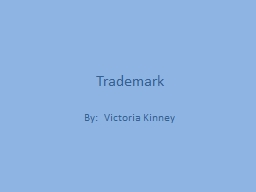 Trademark PowerPoint PPT Presentation