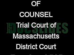 APPEARANCE OF COUNSEL Trial Court of Massachusetts District Court Department CAS