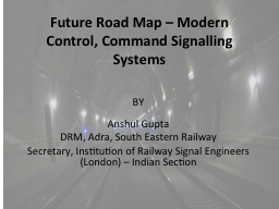 Future Road Map – Modern Control, Command