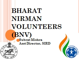 BHARAT NIRMAN VOLUNTEERS (BNV)