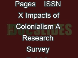 Copyright  Ame rican Sociological Association Volume  Number  Pages    ISSN  X Impacts of Colonialism A Research Survey Patrick Ziltener University of Zurich Switzerland zaibatsoziologie