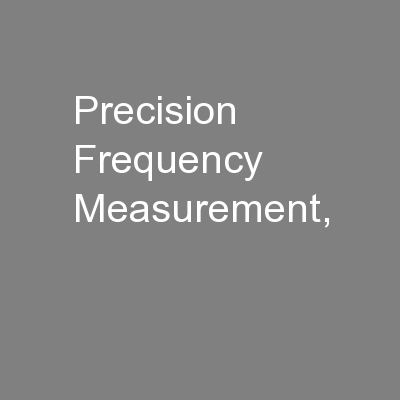 Precision Frequency Measurement, PowerPoint PPT Presentation