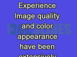 How to Make Life More Colorful From Image Quality to Atmosphere Experience Image quality and color appearance have been extensively studied in the past decades which has resulted in high quality disp