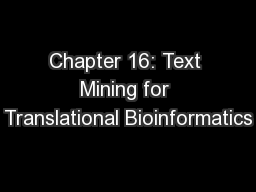 Chapter 16: Text Mining for Translational Bioinformatics