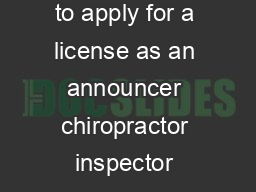 For validation only Combative Sports License Application Use this form to apply for a license as an announcer chiropractor inspector judge manager matchmaker physician referee second timekeeper profe