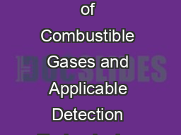 Fundamentals of Combustible Gas Detection  A Guide to the Characteristics of Combustible Gases and Applicable Detection Technologies Published by the Technical Staff of GENERAL MONITORS  Simpatica Ci