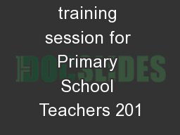 In-service training session for Primary School Teachers 201