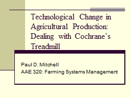 Technological Change in Agricultural Production: Dealing wi