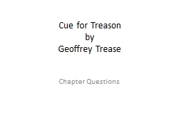Cue for Treason PowerPoint PPT Presentation