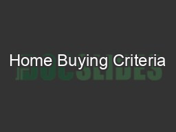 Home Buying Criteria PDF document - DocSlides