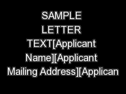SAMPLE LETTER TEXT[Applicant Name][Applicant Mailing Address][Applican PowerPoint PPT Presentation