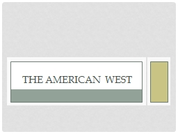 The American West PowerPoint PPT Presentation