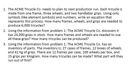 The ACME Tricycle Co. needs to plan its next production run