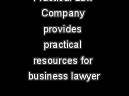 Practical Law Company provides practical resources for business lawyer