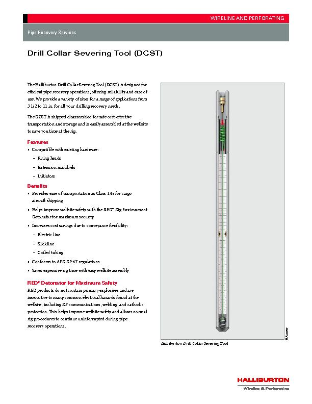 e Halliburton Drill Collar Severing Tool (DCST) is designed for  ...