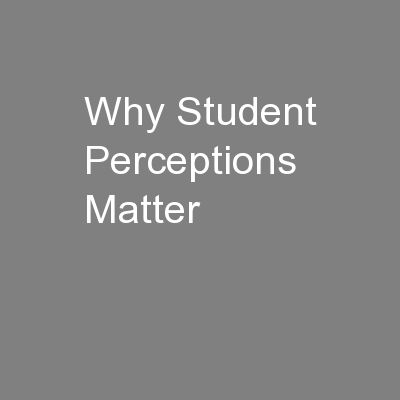 Why Student Perceptions Matter