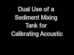 Dual Use of a Sediment Mixing Tank for Calibrating Acoustic