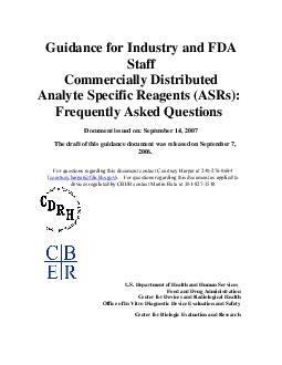 Guidance for Industry and FDA Staff Commercially Distributed Analyte Specific Reagents ASRs Frequently Asked Questions Document issued on September   The draft of this guidance docume nt was released