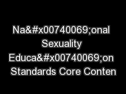 Na�onal Sexuality Educa�on Standards Core Conten