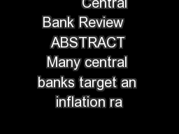 Central Bank Review   ABSTRACT Many central banks target an inflation ra