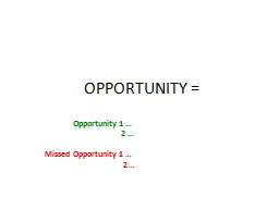 OPPORTUNITY =