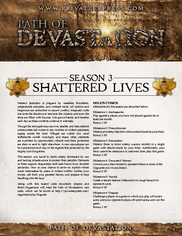 SHATTERED LIVESWestern Immoren is plagued by ceaseless bloodshed, unsp