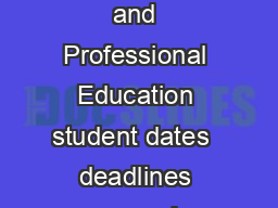 Continuing and Professional Education student dates  deadlines may vary please PDF document - DocSlides