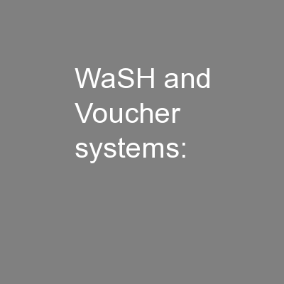 WaSH and Voucher systems: