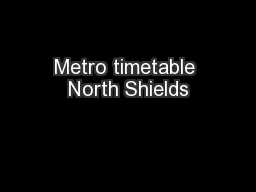 Metro timetable North Shields