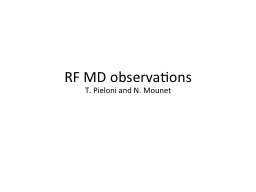 RF MD observations