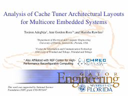 Analysis of Cache Tuner Architectural Layouts for Multicore