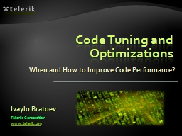 Code Tuning and Optimizations PowerPoint PPT Presentation