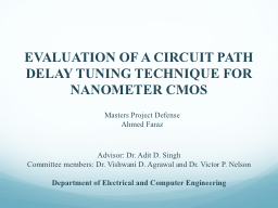 EVALUATION OF A CIRCUIT PATH DELAY TUNING TECHNIQUE FOR NAN