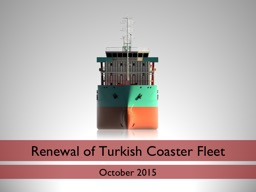 Renewal of Turkish Coaster Fleet