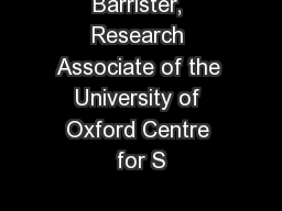 Barrister, Research Associate of the University of Oxford Centre for S