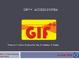 GIF++ Access system