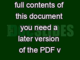 To view the full contents of this document you need a later version of the PDF v
