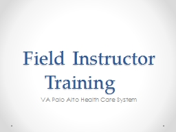 Field Instructor Training PowerPoint PPT Presentation