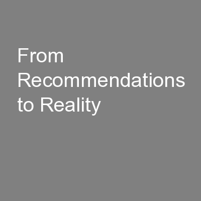 From Recommendations to Reality