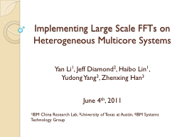 Implementing Large Scale FFTs on