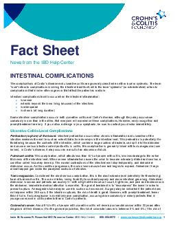 I NTESTINAL OMPLICATIONS The complications of Crohns disease and ulcerative colitis coll ectively known as inflammatory bowel disease or IBD are generally classified as either local or systemic