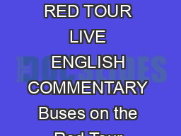 LONDON STOP LIST RED TOUR LIVE ENGLISH COMMENTARY Buses on the Red Tour display