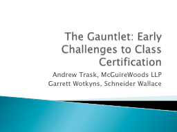 The Gauntlet: Early PowerPoint PPT Presentation