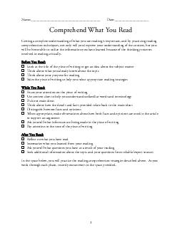 Name Date Comprehend What You Read Getting a complete understanding of what you are reading is important and by practicing reading comprehension techniques not only will you improve your understandin