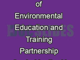 A publication of Environmental Education and Training Partnership funded by the U