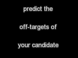 would like to predict the off-targets of your candidate proteins ...