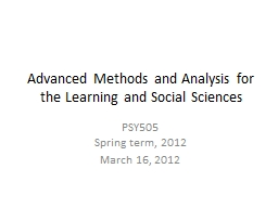 Advanced Methods and Analysis for the Learning and Social S PowerPoint PPT Presentation