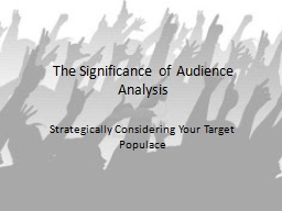 The Significance of Audience PowerPoint PPT Presentation
